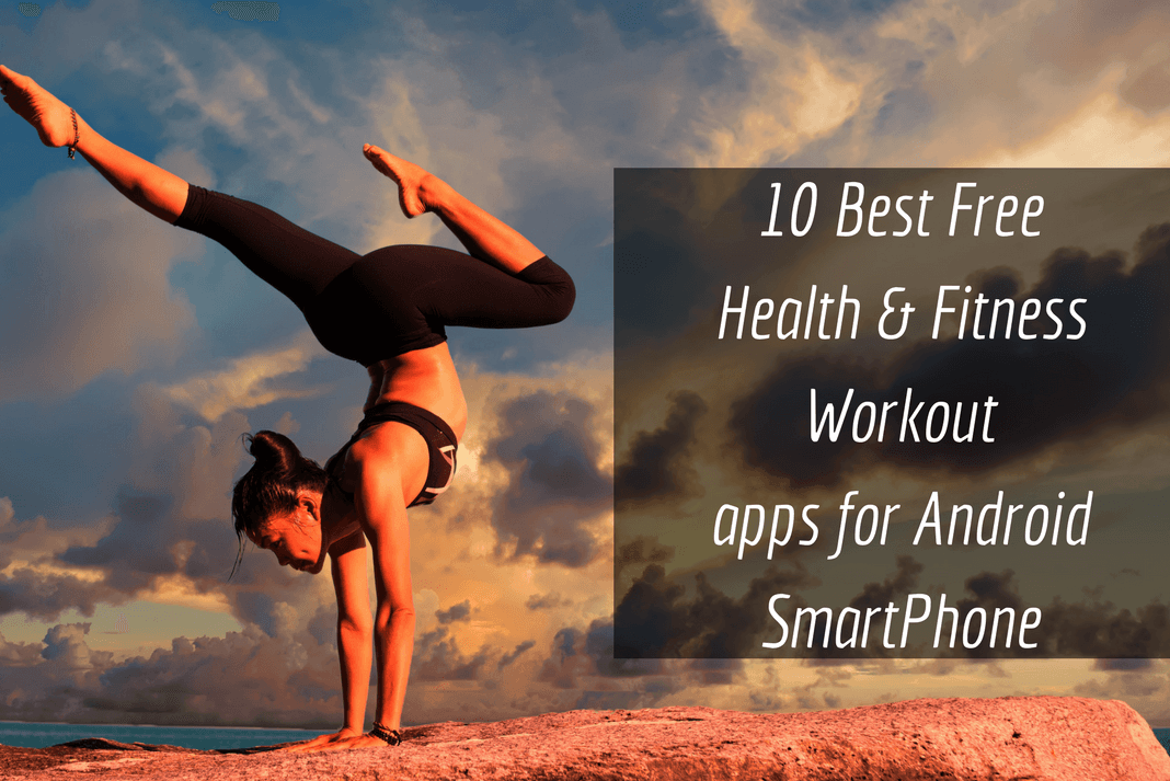 best health and fitness workout apps 2018